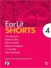 EarLit Shorts 4 - Susan Rendell, Chris Benjamin, Robin McGrath, Rebecca Rosenblum, J.J. Steinfeld, Leslie Vryenhoek, Janet Russell, Michael Collins