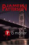 1º a Morrer (Clube das Mulheres Contra o Crime #1) - James Patterson