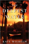 The Deepest Water - Kate Wilhelm