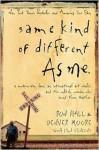 Same Kind of Different as Me - Ron Hall, Denver Moore, Lynn Vincent