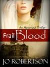 Frail Blood - Jo Robertson