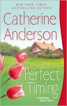 Perfect Timing (Kendrick/Coulter/Harrigan, #11) - Catherine Anderson