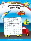 Puzzles and Games: Word Play, Grades K - 1 - Carson-Dellosa Publishing, Carson-Dellosa Publishing