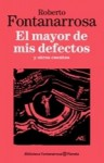 El mayor de mis defectos - Roberto Fontanarrosa
