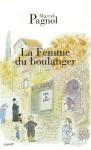 La Femme Du Boulanger - Marcel Pagnol