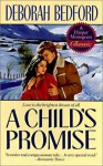 A Child's Promise - Deborah Bedford