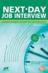 Next-Day Job Interview - Michael Farr, Dick Gaither