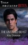 The Untamed Beast - Kate Donovan