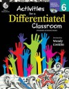 Activities for a Differentiated Classroom, Level 6 [With CDROM] - Wendy Conklin