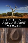 Red Dirt Heart (Red Dirt #1) - N.R. Walker