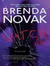 Watch Me (Last Stand) - Brenda Novak