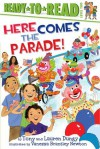 Here Comes the Parade! - Tony Dungy, Lauren Dungy, Vanessa Brantley Newton