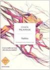 Rabbia. Una biografia orale di Buster Casey - Chuck Palahniuk, Matteo Colombo