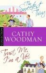 The Talyton St George Bundle: Trust Me, I'm a Vet/ The Sweetest Thing - Cathy Woodman
