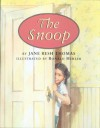 The Snoop - Jane Resh Thomas, Ronald Himler