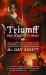 Triumff: Her Majesty's Hero (Angry Robot) - Dan Abnett