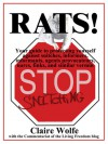 Rats! Your guide to protecting yourself against snitches, informers, informants, agents provocateurs, narcs, finks, and similar vermin - Claire Wolfe