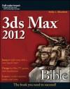 3ds Max 2012 Bible - Kelly L. Murdock