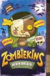 Zombiekins - Kevin Bolger
