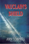 Vauclain's Shield - John Campbell