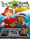 Superheroes: Beans-N-Frank - Mark Davis, Marlon Sullivan