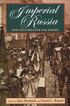 Imperial Russia: New Histories for the Empire - Jane Burbank