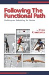 Following The Functional Path - Vern Gambetta