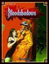 World of Bloodshadows (Masterbook System) - Greg Farshtey