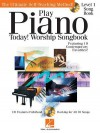 Play Piano Today! - Worship Songbook - Hal Leonard Publishing Company
