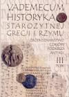 Vademecum historyka starożytnej Grecji i Rzymu. T. 3, Źródłoznawstwo czasów późnego Antyku - praca zbiorowa, Ewa Wipszycka