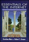Essentials of Internet - Gretchen Marx, Arthur Marx, Robert T. Grauer