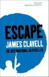 Escape (The Asian Saga) - James Clavell