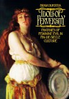 Idols of Perversity: Fantasies of Feminine Evil in Fin-de-Siècle Culture - Bram Dijkstra, Dijkstra