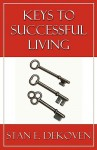 Keys to Successful Living - Stan DeKoven