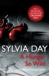 A Hunger So Wild (A Renegade Angels Novel) - Sylvia Day