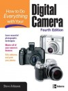 How To Do Everything With Your Digital Camera, 4/E - Dave Johnson