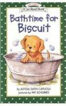 Bathtime for Biscuit (Biscuit My First I Can Read) - Alyssa Satin Capucilli