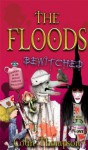 Floods 12: Bewitched (The Floods) - Colin Thompson