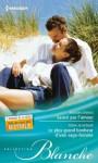 Sauvé par l'amour - Le plus grand bonheur d'une sage-femme:Série Médecins en Australie (Blanche) (French Edition) - Marion Lennox, Fiona McArthur