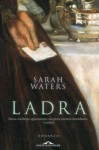 Ladra (Italian Edition) - Sarah Waters, Fabrizio Ascari