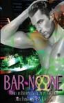 Bar None - Sean Michael, Ba Tortuga, Kiernan Kelly