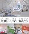 The 100 Best Children's Rooms - Jo Pauwels