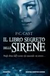 Il libro segreto delle sirene - P.C. Cast, Gian Paolo Gasperi