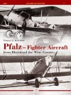 Pfalz Fighter Aircraft from Rheinland the Wine Country (Legends of Aviation) - Tomasz Kowalski