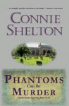 Phantoms Can be Murder - Connie Shelton