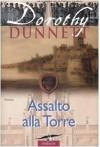 Assalto alla torre (Le cronache di Lymond, #5) - Dorothy Dunnett