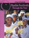 Muslim Festivals Throughout the Year - Anita Ganeri
