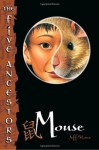The Five Ancestors Book 6: Mouse - Jeff Stone