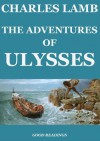 The Adventures of Ulysses (Annotated) - Alfred Ainger, Charles Lamb