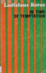 In time of temptation - Ladislaus Boros, Simon Young, Erika Young